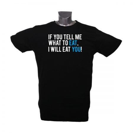 XXL Shirt if you tell me what to eat i will eat you